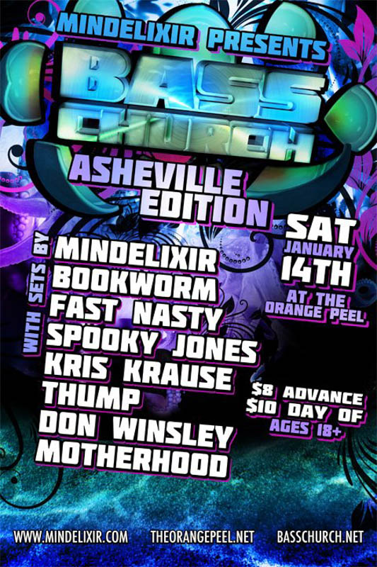 Mindelixir Presents Bass Church Asheville 01