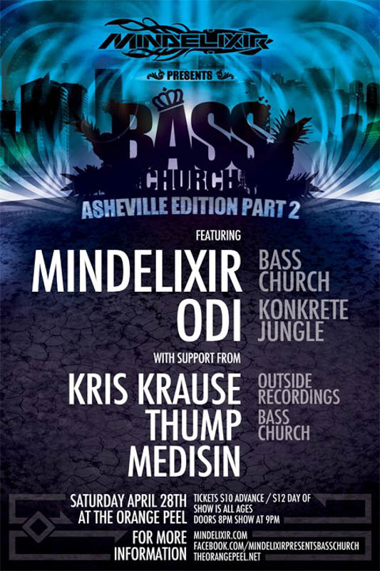 Mindelixir Presents Bass Church Asheville 02