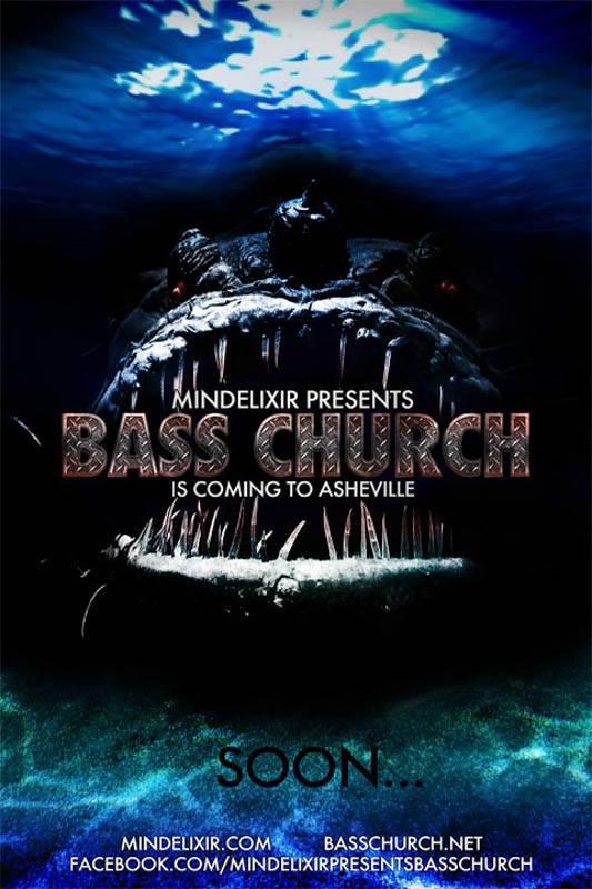 Mindelixir Presents Bass Church Asheville Teaser
